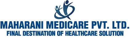 MAHARANI MEDICARE PVT. LTD.